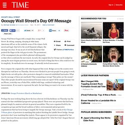 Occupy Wall Street's Day Off Message