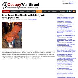 #ows Takes The Streets In Solidarity With #occupyoakland