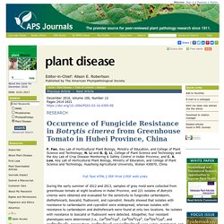 APS - DEC 2016 - Occurrence of Fungicide Resistance in Botrytis cinerea from Greenhouse Tomato in Hubei Province, China