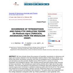 J. Venom. Anim. Toxins vol. 2 n. 1 Botucatu 1996 OCCURRENCE OF TETRODOTOXIN AND PARALYTIC SHELLFISH TOXINS IN Phallusia nigra (TUNICATA, ASCIDIACEA) FROM THE BRAZILIAN COAST.