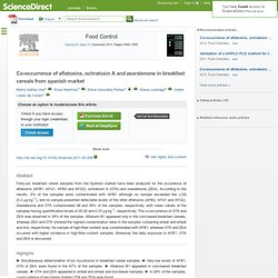 Food Control, In Press, Accepted Manuscript, Available online 31 May 2011Co-occurrence of aflatoxins, ochratoxin a and zearaleno