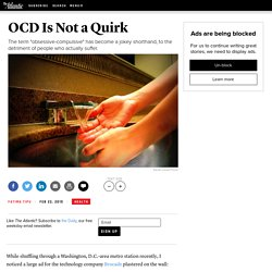 OCD Is Not a Quirk