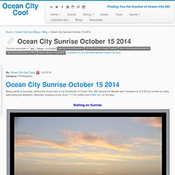 Ocean City Sunrise October 15 2014