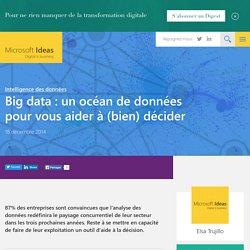 Big data : un océan de données pour vous aider à (bien) décider