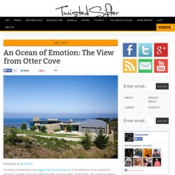 An Ocean of Emotion: The View from Otter Cove [Carmel, California]