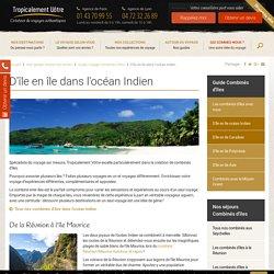 D'île en île dans l'océan Indien - Tropicalement-Votre.com