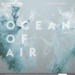Ocean of air - Marshmallow Laser Feast