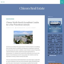 Choose Myrtle Beach Oceanfront Condos for a Fine Waterfront Lifestyle