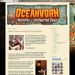 Nobuo Uematsu and Kenji Ito join Oceanhorn!