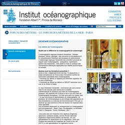 Devenir océanographe - Institut océanographique - Fondation Albert Ier, Prince de Monaco