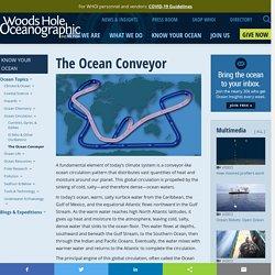 The Ocean Conveyor - Woods Hole Oceanographic Institution