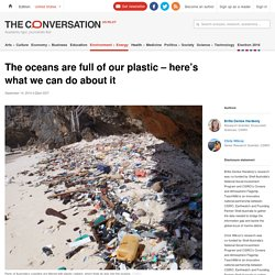 The oceans are full of our plastic – here's what we can do about it