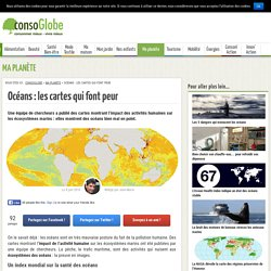 Océans : les cartes qui font peur