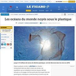 Les océans du monde noyés sous le plastique