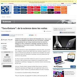 """""""Tara-Océans"""": de la science dans les voiles"""