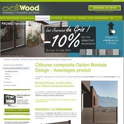 Clôture en bois composite BOREALE Design - Avantages produit