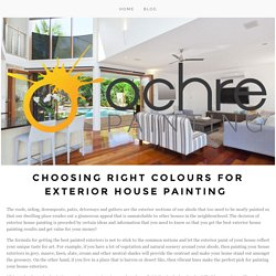 Choosing Right Colours For Exterior House Painting