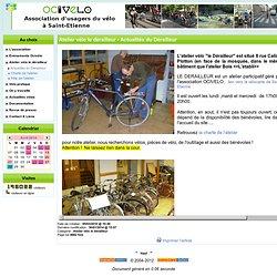 Ocivélo Saint-Etienne - Atelier vélo le dérailleur - Actualités du Dérailleur