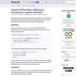 AngularJS Roundup: ngDialog.js, ocLazyLoad, angular-validation