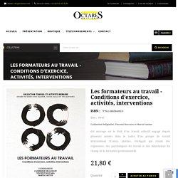 Octares Editions - Les formateurs au travail