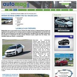 SKODA OCTAVIA COMBI 3 RS TDi 184 DSG 2013 - AUTO MAG info - la passion automobile online