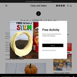 October STEM Read Alouds — Carly and Adam