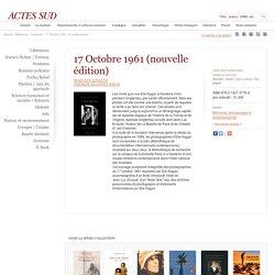 17 Octobre 1961 (nouvelle édition)