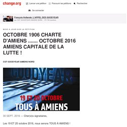 OCTOBRE 1906 CHARTE D'AMIENS ....... OCTOBRE 2016 AMIENS CAPITALE DE LA LUTTE