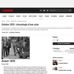 Octobre 1970 : chronologie d'une crise