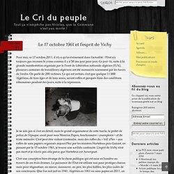 Le 17 octobre 1961 et l'esprit de Vichy