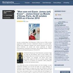 """""""Mon nom est Ensor. James (art) Ensor"""" : James Ensor au Musée d'"""