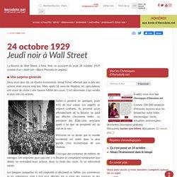 24 octobre 1929 - Jeudi noir à Wall Street - Herodote.net
