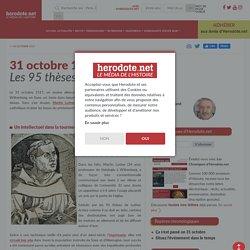 31 octobre 1517 - Les 95 thèses de Luther - Herodote.net