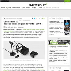 Oculus Rift, prix de vente: 699€