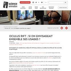 Oculus rift : si on envisageait ensemble ses usages ?