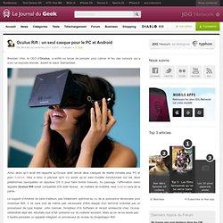 Oculus Rift : un seul casque pour le PC et Android