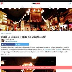 Odaiba Oedo Onsen Monogatari: Tokyo's Most Popular Onsen