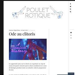 Ode au clitoris – POULET ROTIQUE