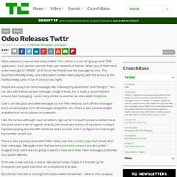 Odeo Releases Twttr