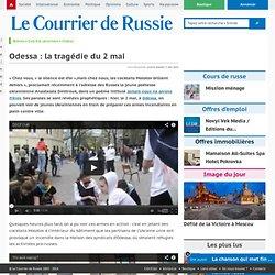 Odessa : la tragédie du 2 mai