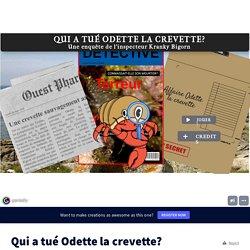 Qui a tué Odette la crevette? by servan.nuliac on Genially