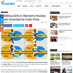 4 Odihsa Girls in Women's Hockey Team Awarded by Cash Prize - Its Live News
