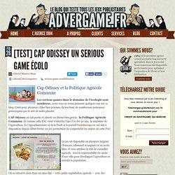 Cap Odissey un serious game pour mieux comprendre la PAC