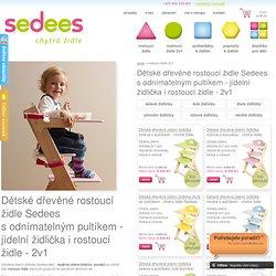 Dětské dřevěné jídelní židličky Sedees sodnímatelným pultíkem