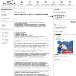 Pytania i odpowiedzi na egzamin - nauczyciel mianowany, Awans zawodowy, Różne - Profesor.pl