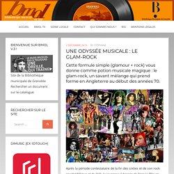 UNE ODYSSÉE MUSICALE : LE GLAM-ROCK – Bmol