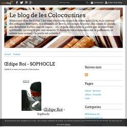 Œdipe Roi - SOPHOCLE - Le blog de les Colocousines