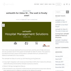 oeHealth for Odoo 10 - The wait is finally over!