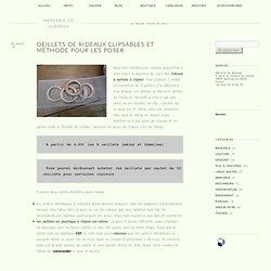 oeillets de rideaux clipsables et méthode pour les poser