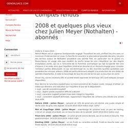 Oenoalsace.com - 2008 et quelques plus vieux chez Julien Meyer (Nothalten) - abonnés
